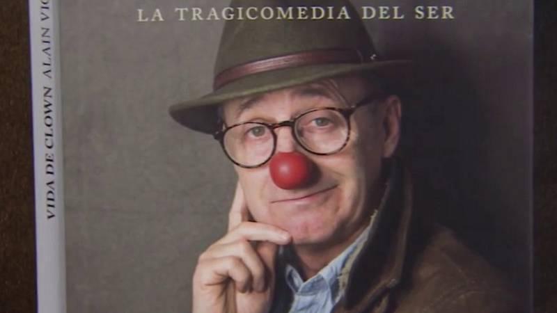 El famoso payaso Alain Vigneau publica su autobiografía, marcada por una trágica infancia