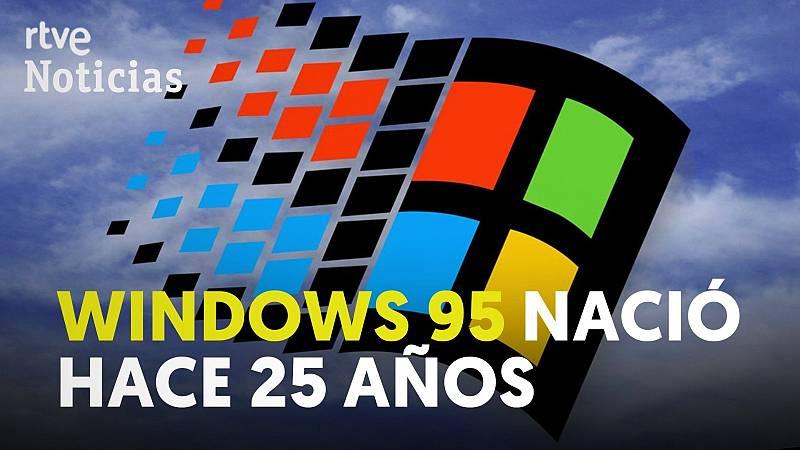 El sistema operativo Windows 95 de Microsoft cumple hoy 25 años