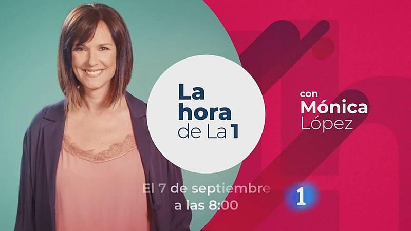 La Hora de La 1- Estreno el 7 de septiembre con Mónica López