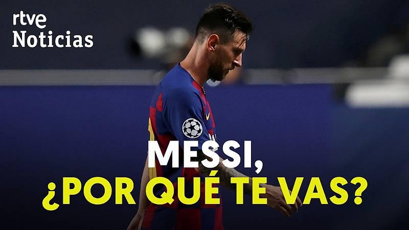 ¿Cuáles son los motivos de la salida de Messi del Barça?