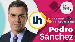 La entrevista de Pedro Sánchez en 'La hora de la 1' de TVE, en cuatro titulares
