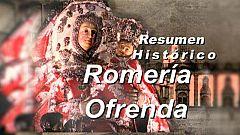 Resumen Histórico Romería/Ofrenda en honor a la Virgen del Pino 1ª Parte - 07/09/2020