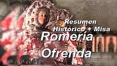 Resumen Histórico Romería/Ofrenda y Misa en honor a la Virgen del Pino 2ª Parte - 08/09/2020