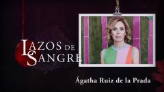 Lazos de sangre - Ágatha Ruiz de la Prada, resumen de su vida