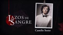 Lazos de sangre - Camilo Sesto, resumen de su vida