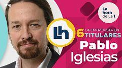 La entrevista a Pablo Iglesias en La hora de la 1, en cuatro titulares