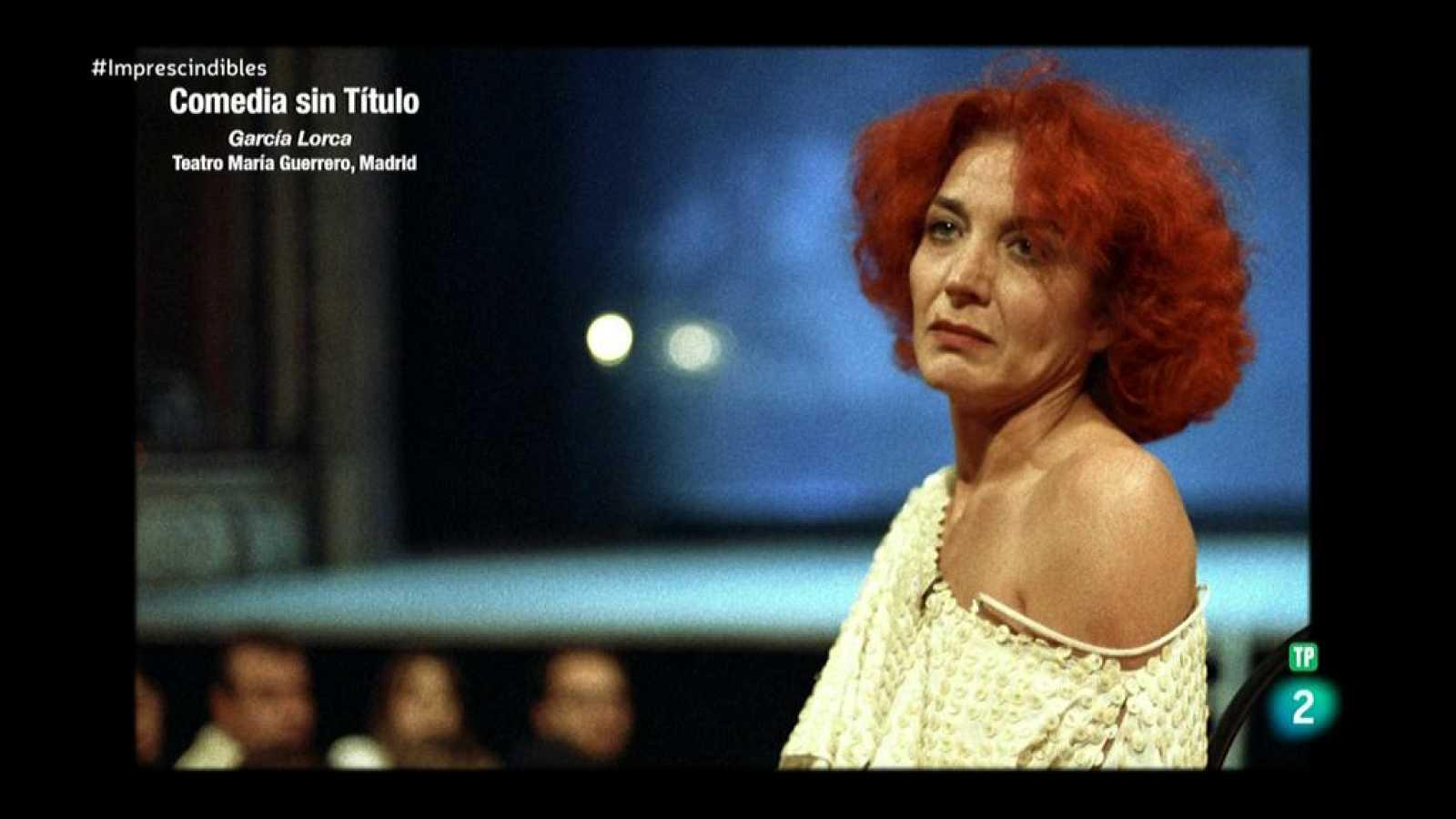 Imprescindibles - Lluís Pasqual quiso revivir a Lorca en los escenarios