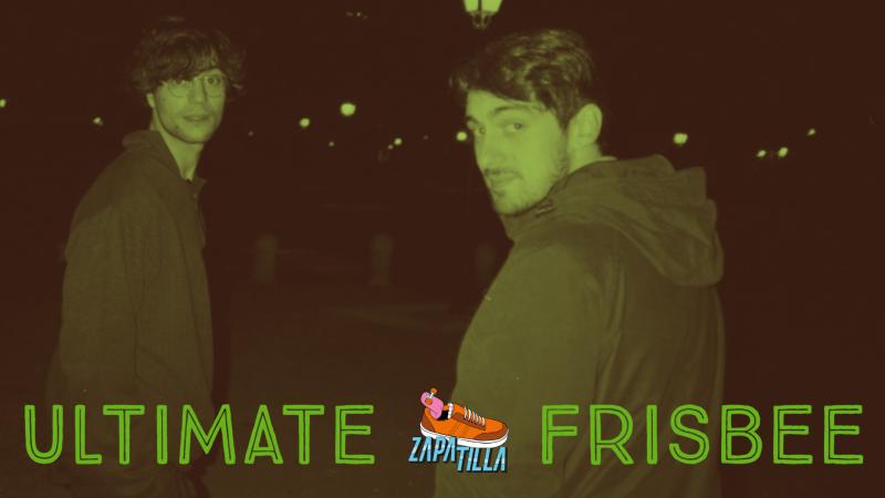 Zapatilla - Ultimate Frisbee, make emo sad again... - 01/10/20 - ver ahora