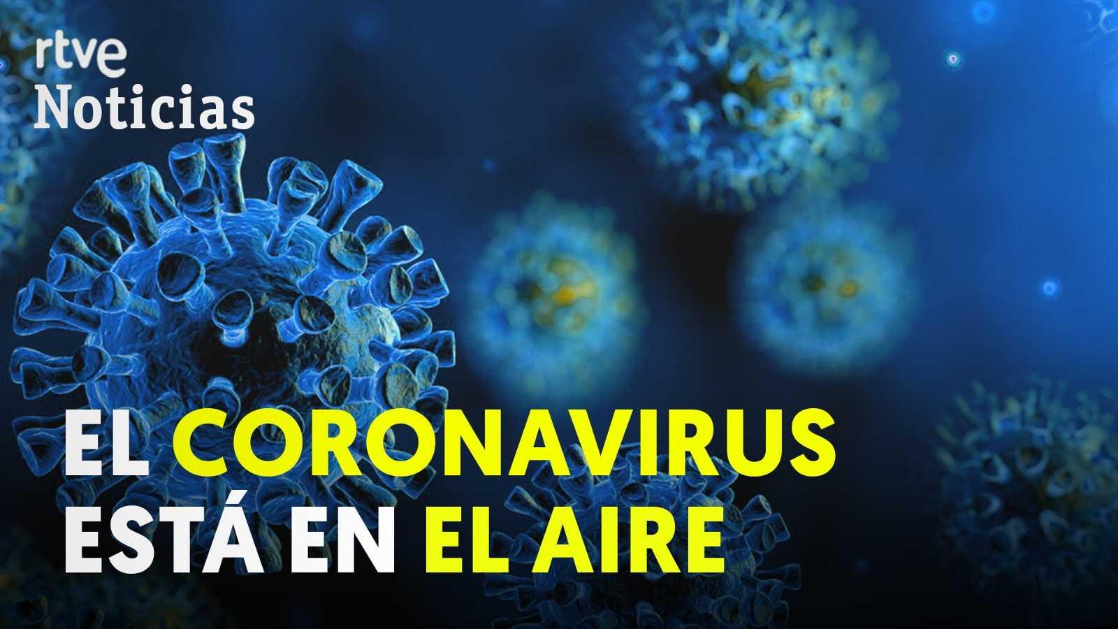 Alertan del riesgo de contagio del Covid-19 por el aire