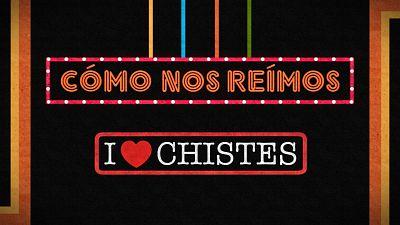 I love chistes