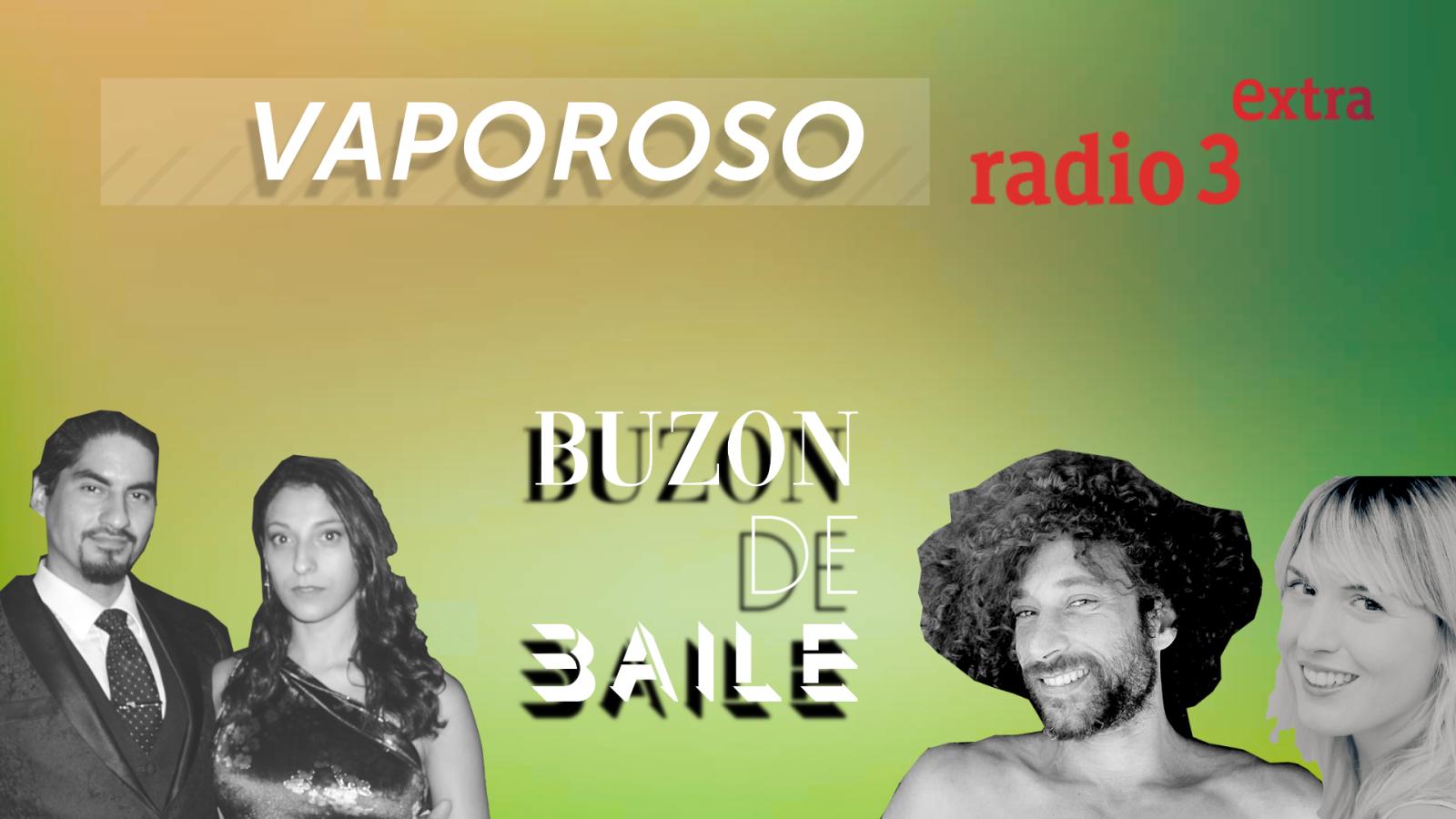 Buzón de Baile - VAPOROSO: Teresa Yoldi & Adrián Coria: / Cecilia Gala & Haizam Fathy - Ver ahora