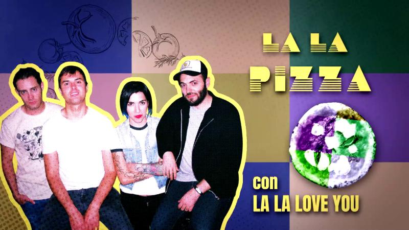Banana Split - Pizza con La La Love You