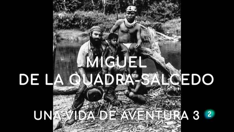 La aventura del saber Miguel de la Quadra-Salcedo vida de aventura 3 Ruta Quetzal Museo de América #AventuraSaberSociedad