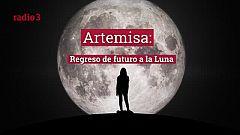 Raportajes - Artemisa: Regreso de futuro a la Luna