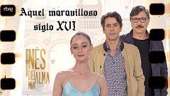 Inés del alma mía - 'Aquel maravilloso siglo XVI' con Eduardo Noriega, Elena Rivera y Carlos Bardem