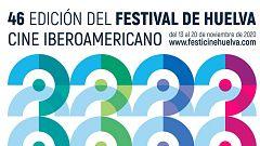 46 Festival de Cine Iberoamericano de Huelva