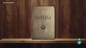 Morell, la inspiración para Pérez Galdós en 'Tristana'