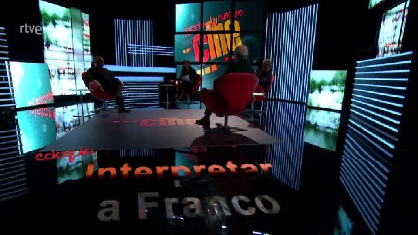 Historia de nuestro cine - Coloquio: Interpretando a Franco (45 años del 20-N) - Ver ahora