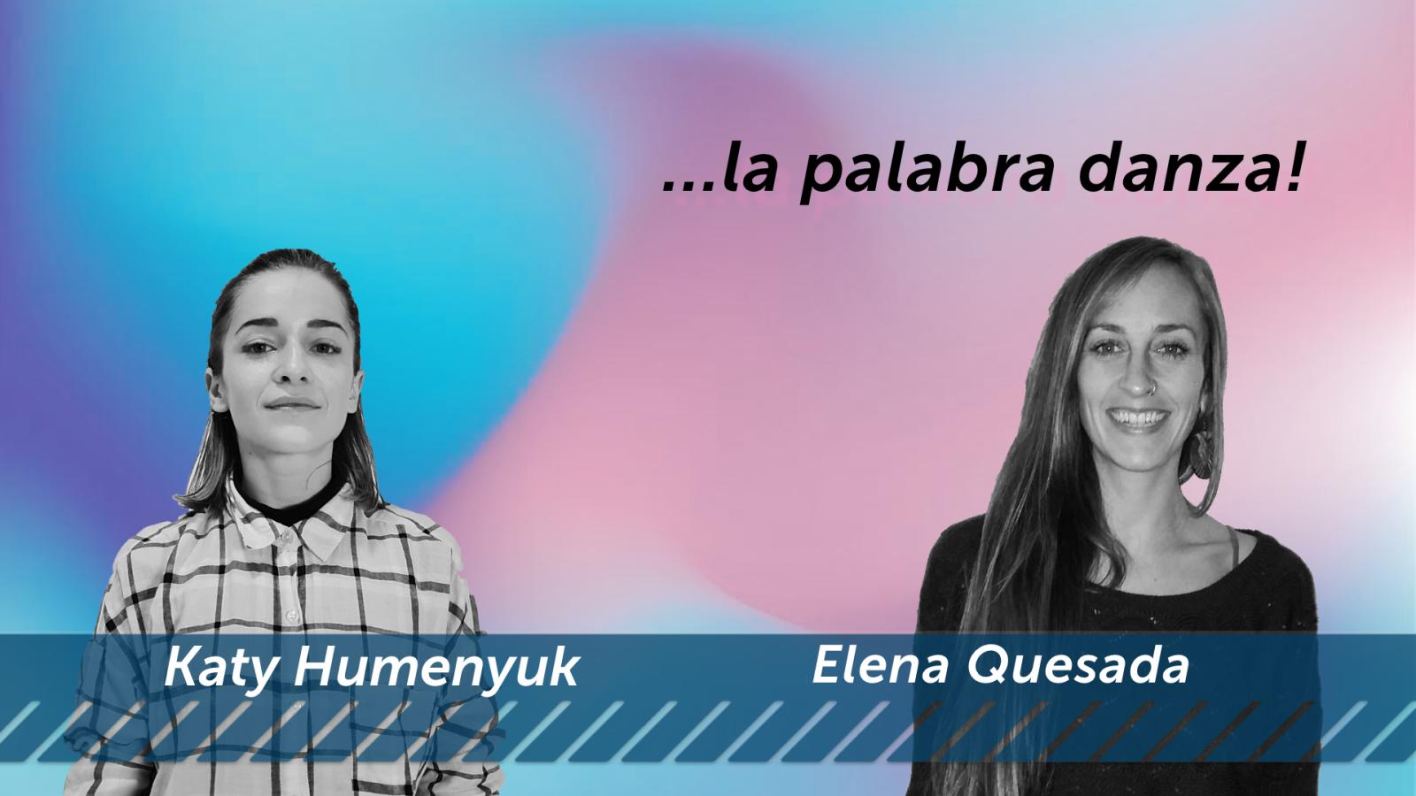 Buzón de Baile - ENCANTO - Katy Humenyuk / SATISFACCIÓN - Elena Quesada - Ver ahora