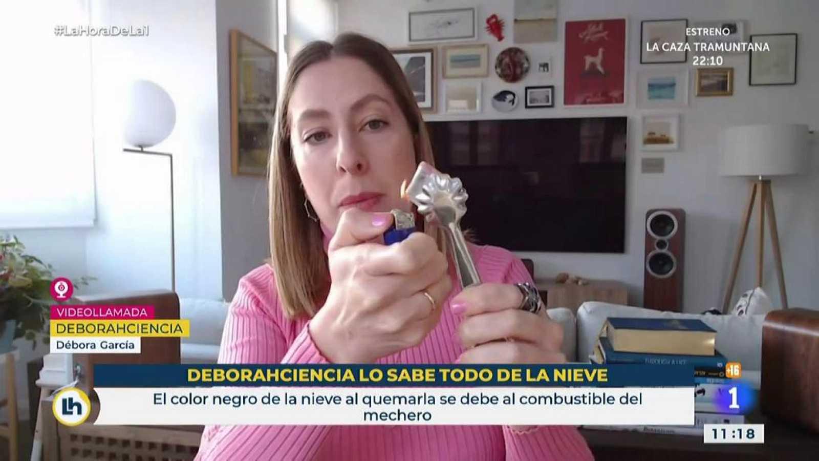 La Hora - Deborah Ciencia desmiente el vídeo de la 'nieve de plástico'