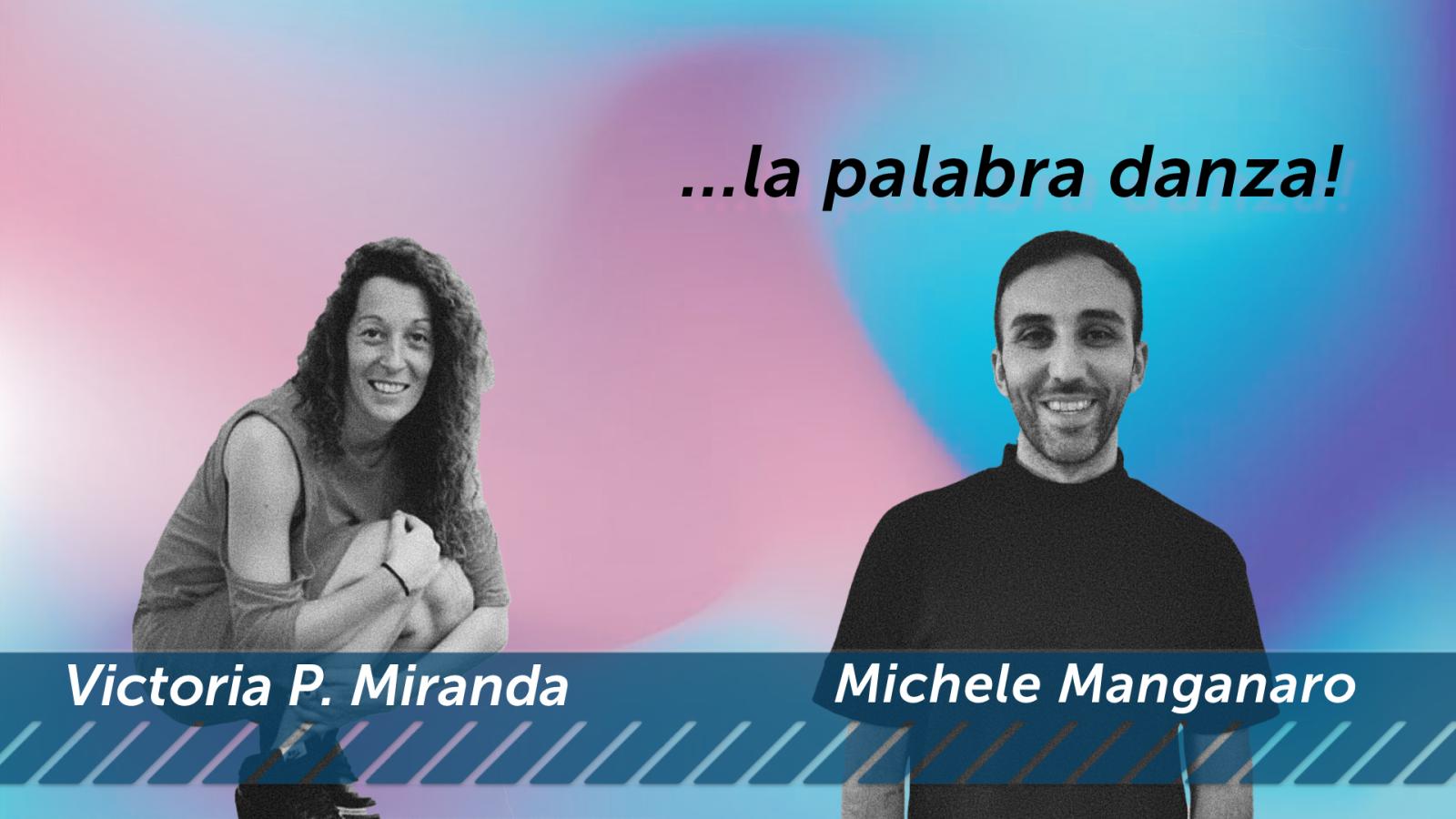 Buzón de Baile - VALENTÍA - INTENSIDAD / Victoria P. Miranda - Michele Manganaro - Escuchar ahora