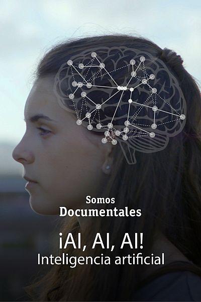 ¡AI, Ai, AI! Inteligencia Artificial