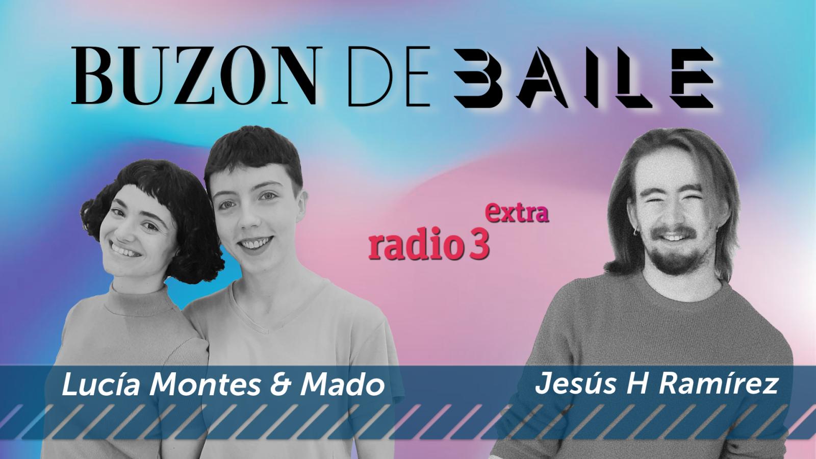 Buzón de Baile - ILUSIÓN - BENEVOLENCIA - Lucía Montes & Mado - Jesús H Ramírez - Escuchar ahora