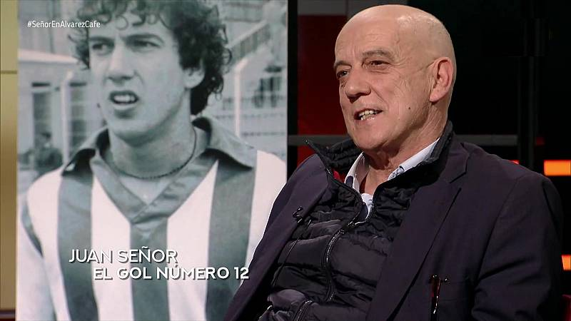 Álvarez Café - Programa 18: Juan Señor, el gol nº 12 - ver ahora