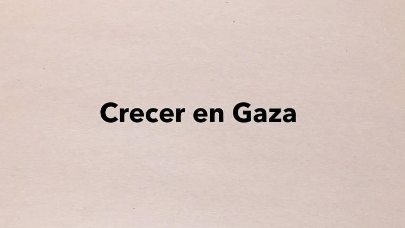 Crecer en Gaza