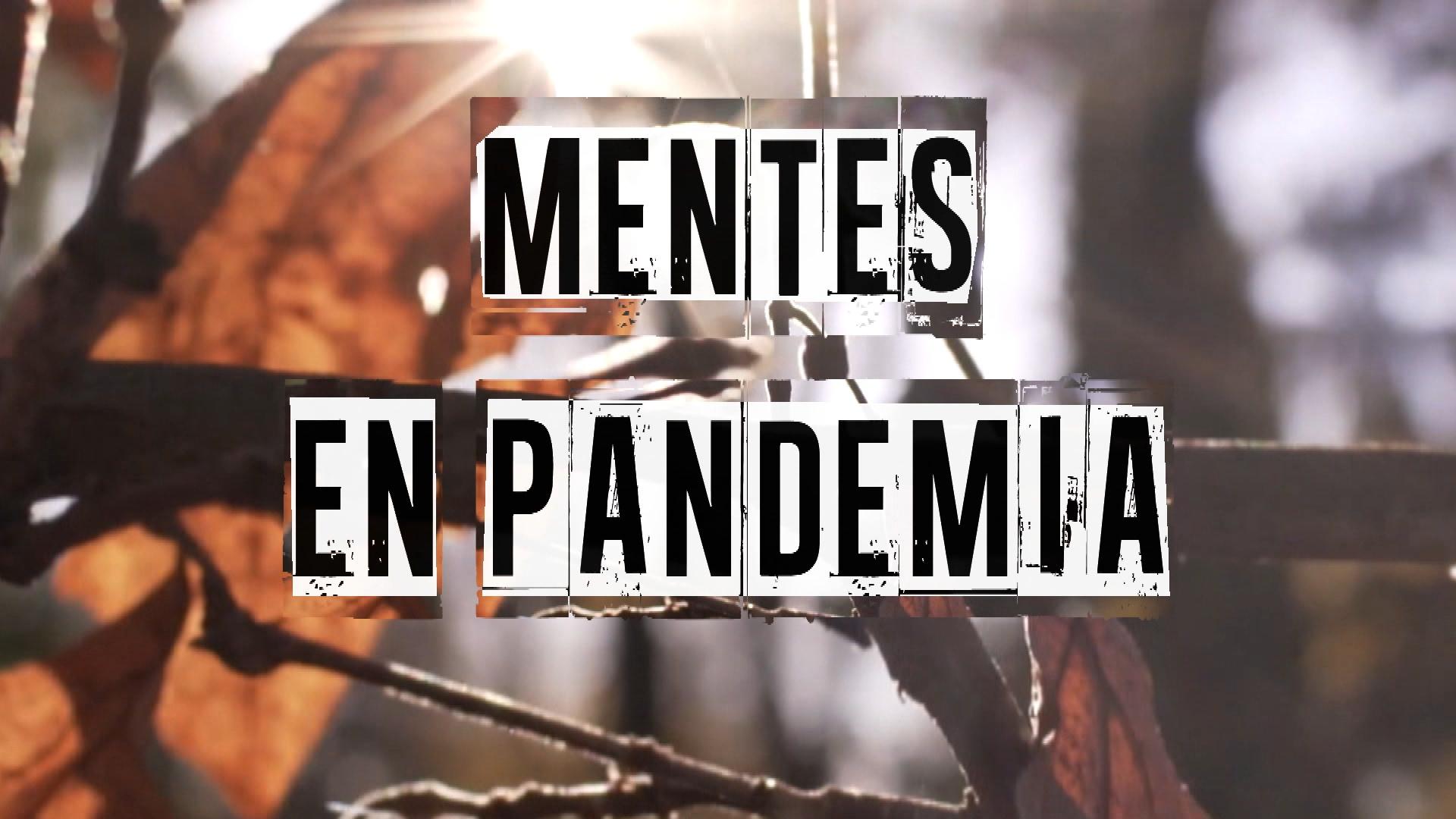 Cronicas Mentes En Pandemia