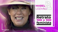 OBJETIVO IGUALDAD.Retrato 100 x 100 feminista: Mabel Lozano