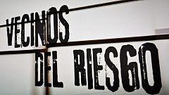 Avance - 'Crónicas' reportaje 'Vecinos del Riesgo'