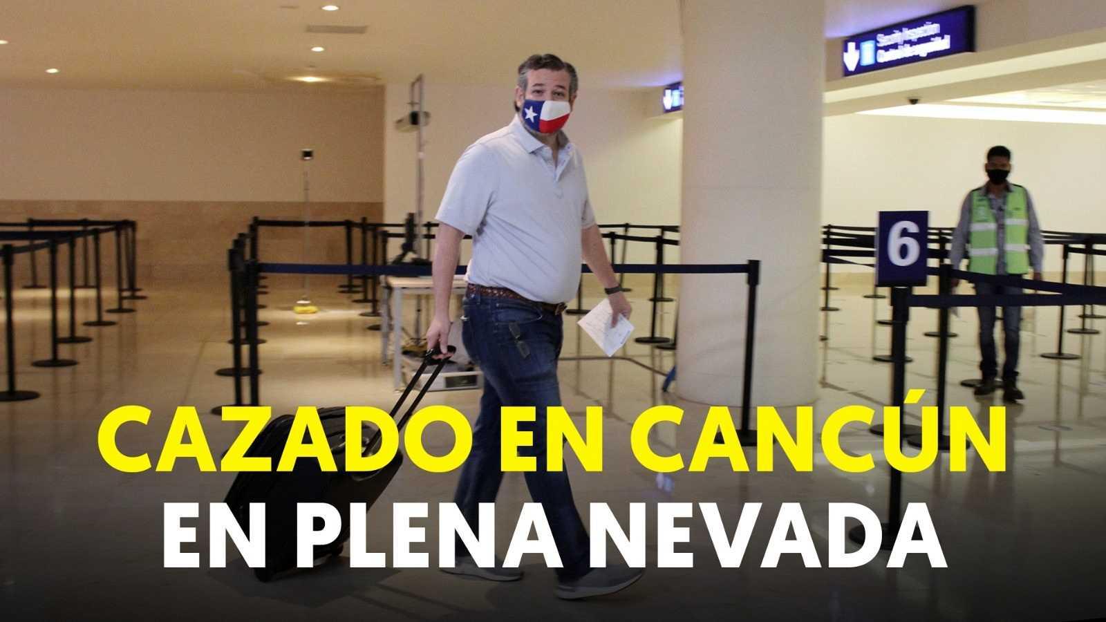 Ted Cruz, senador republicano por el estado de Texas, cazado en Cancún en plena nevada