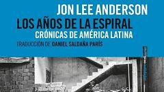 """Jon Lee Anderson: """"Estados Unidos quiere que Cuba y Venezuela enseñen pierna"""""""