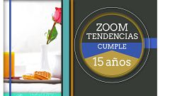 Zoom Tendencias - Zoom tendencias cumple 15 años