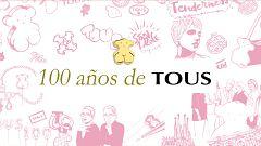 Flash Moda Monográficos - 100 años de Tous