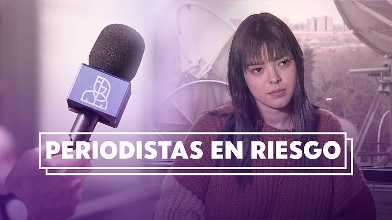 Objetivo Igualdad - Programa 4 - Periodistas en riesgo