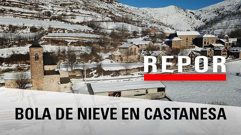 Repor - Bola de nieve en Castanesa - Avance