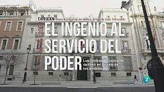 La aventura del saber -  Exposición 'El ingenio al servicio del poder'