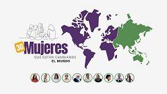 8M: Mujeres que están cambiando el mundo