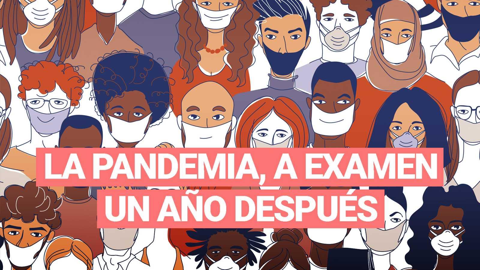 La pandemia, a examen un año después