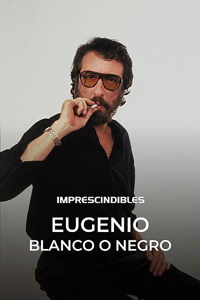 Eugenio, blanco o negro