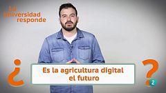 La aventura del saber - ¿Es la agricultura digital el futuro?