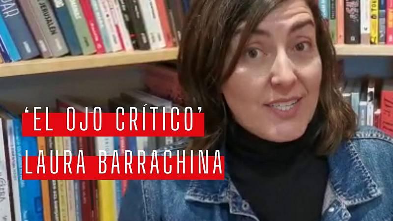 El ojo crítico - Día del libro: las recomendaciones de Laura Barrachina - Ver ahora