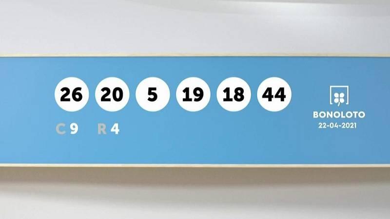 Sorteo de la Lotería Bonoloto del 22/04/2021 - Ver ahora
