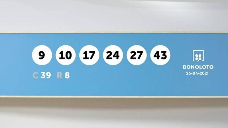 Sorteo de la Lotería Bonoloto del 26/04/2021 - Ver ahora