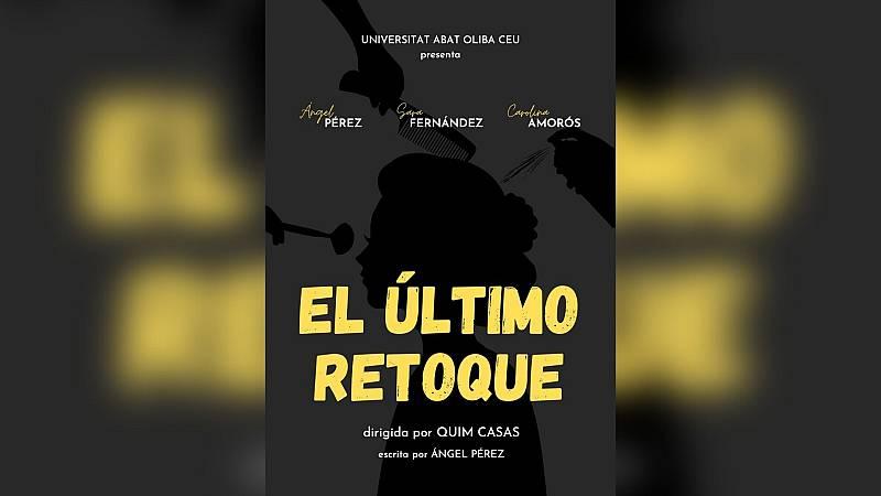 I Concurso de Microteatro Universitario de RNE - El último retoque - Ver ahora