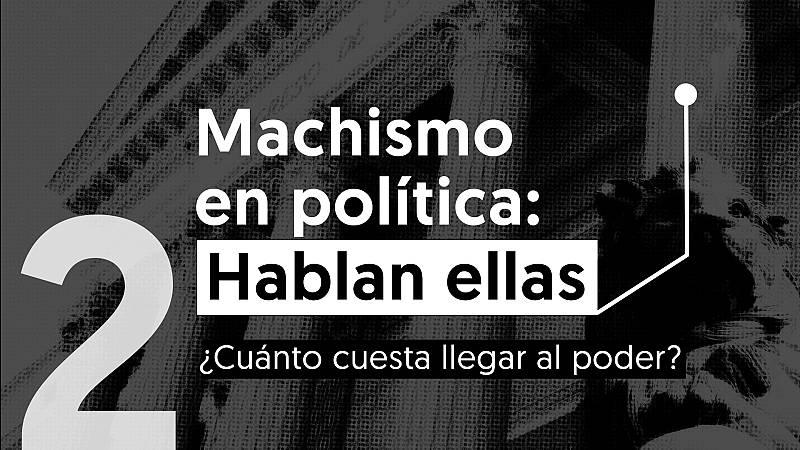 Machismo en política: ¿cuánto cuesta llegar al poder?