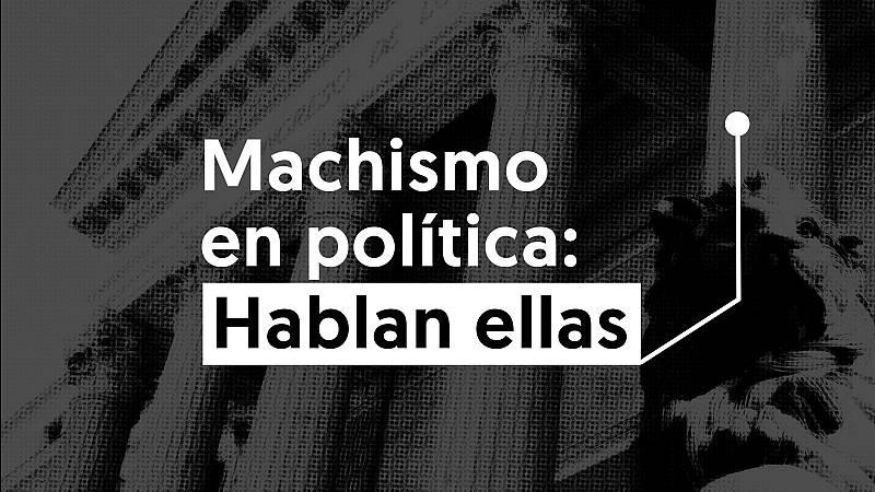 Machismo en política: hablan ellas (trailer)