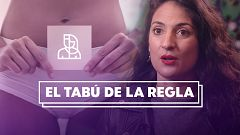 Objetivo Igualdad - Programa 16: El tabú de la regla